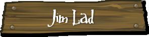 Jim Lad