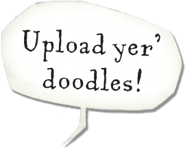 Upload yer' doodles!